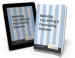 Marketing Your Editing and Proofreading Business Louise Harnby