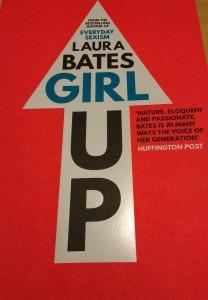 Laura Bates Girl Up