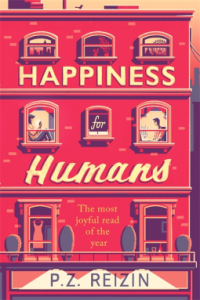 Happiness for Humans P.Z. Reizin