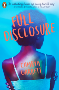 Full Disclosure Camryn Garrett book cover