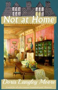 Not at Home Doris Langley Moore