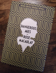 Rose Macaulay Dangerous Ages